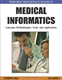 img - for Medical Informatics: Concepts, Methodologies, Tools, and Applications (Premier Reference Source) book / textbook / text book