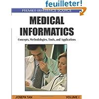 Medical Informatics: Concepts, Methodologies, Tools, and Applications