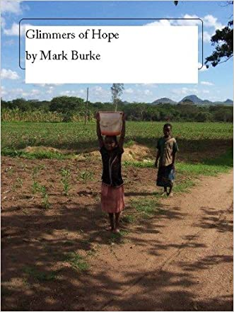 Glimmers of Hope : Memoir of a Volunteer in Zambia