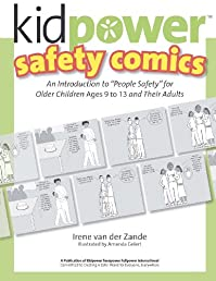 Kidpower Older Kids Safety Comics: An Introduction to