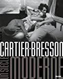 Henri Cartier-Bresson, un siècle moderne (French Edition) (2754104690) by Peter Galassi