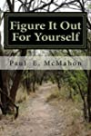 Figure It Out For Yourself: Living Wi...