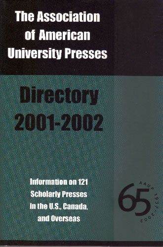 The Association of American University Presses Directory, 2001-2002 (Association of American University Presses.)
