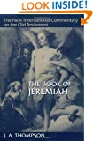 A Book of Jeremiah (The New International Commentary on the Old Testament)