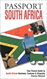 Passport South Africa: Your Pocket Guide to South African Business, Customs & Etiquette (Passport to the World) (1885073194) by Mitchell, Charles