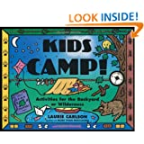 Kids Camp!: Activities for the Backyard or Wilderness (Kid's Guide)