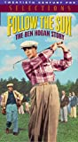 Follow the Sun: The Ben Hogan Story [VHS]