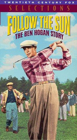 Follow the Sun: The Ben Hogan Story [VHS]