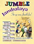 Jumble Jambalaya: Stir up Some Jumble...