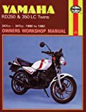 Yamaha RD250 and RD350 LC Twins Owners Workshop Manual, No. 803: '80-'82 (Owners' Workshop Manual)