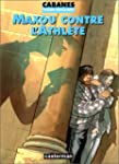 COLIN-MAILLARD T02 : MAXOU CONTRE L'A...