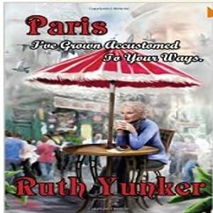Paris I've Grown Accustomed to Your Ways. Audiobook