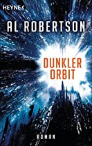 DUNKLER ORBIT: ROMAN (GERMAN EDITION)