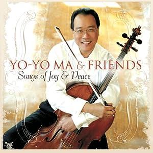 Songs of Joy & Peace by Yo-Yo Ma & Friends