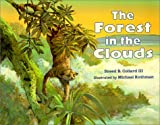 Forest In The Clouds (Turtleback School & Library Binding Edition) (0613351215) by Collard, Sneed B.