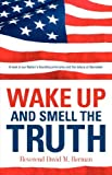 Wake Up And Smell The Truth