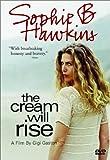 Sophie B. Hawkins - The Cream Will Rise
