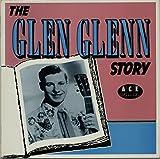 The Glen Glenn Story
