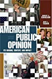 American Public Opinion: Its Origin, Contents, and Impact (7th Edition) (0321107535) by Robert S. Erikson