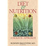 Diet And Nutrition A Holistic Approachby Rudolph Ballentine