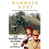 Mammoth Huntby John Blashford-Snell