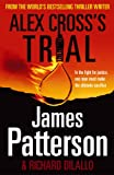 Alex Cross's Trial: (Alex Cross 15)