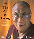 The Art of Living: A Guide to Contentment, Joy and Fulfillment (0007116012) by Bstan-Dzin-Rgya-Mtsho