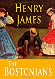 Henry James The Bostonians