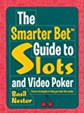 img - for The Smarter Bet  Guide to Slots and Video Poker (Smarter Bet Guides) book / textbook / text book