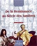 Renaissance Au Siecle Lumieres T2