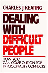 9780809125968 - Dealing with Difficult People by Charles J Keating