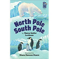 North Pole, South Pole (A Holiday House Reader, Level 2)