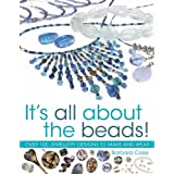 All About Beads: Over 100 Jewellery Designs to Make and Wearby Barbara Case