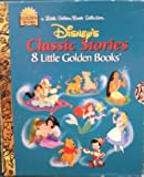 img - for Disney's Classic Stories (8 Little Golden Books): The Lion King, Aladdin, Pocahontas, Pooh, The Little Mermaid, Alice in Wonderland, Pinocchio, and The Hunchback of Notre Dame. book / textbook / text book