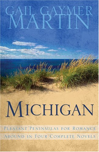 Michigan: Out on a Limb/Over Her Head/Seasons/Secrets Within (Heartsong Novella Collection), Gail Gaymer Martin