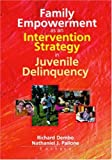 img - for Family Empowerment as an Intervention Strategy in Juvenile Delinquency book / textbook / text book