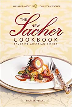 The New Sacher Cookbook: Favorite Austrian Dishes