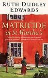 Matricide at St Martha's