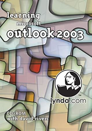 Learning Microsoft Outlook 2003 [Old Version]