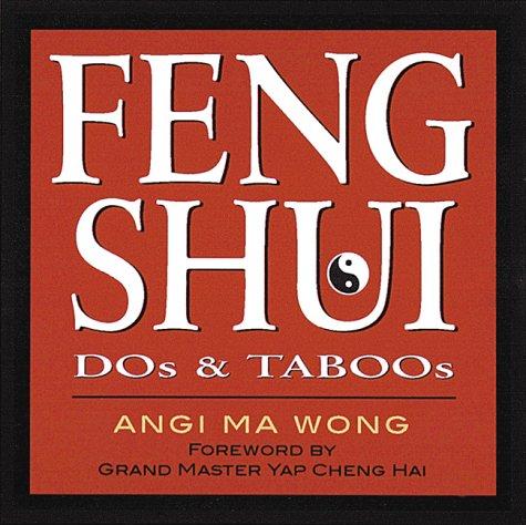 Feng Shui Dos & Taboos, Angi Ma Wong
