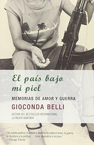 el-pais-bajo-mi-piel-the-country-under-my-skin-memorias-de-amor-y-guerra-memories-of-love-and-war