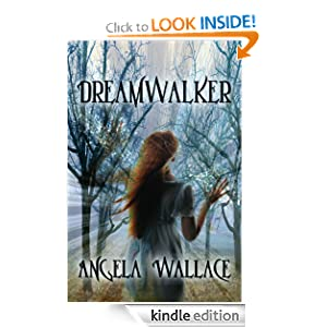 Dreamwalker: Angela Wallace: Amazon.com: Kindle Store