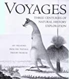 Voyages of Discovery: Three Centuries of Natural History Exploration (0609605364) by Anthony Rice
