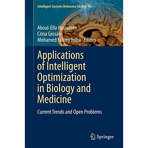 Applications of Intelligent Optimization in Biology and Medicine: Current Trends