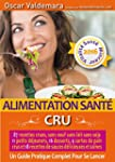 Alimentation Sant�: CRU, 87 recettes...