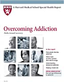 Harvard Medical School Overcoming Addiction: Paths toward recovery
