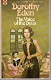 Voice of the Dolls (Coronet Books) (0340160357) by Dorothy Eden