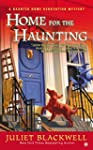 Home For the Haunting: A Haunted Home...