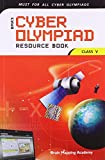 Cyber Olympiad Resource Book for Class - 5