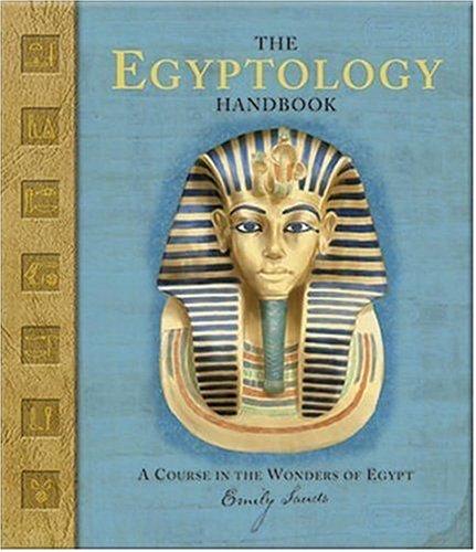 The Egyptology Handbook Wonders Ologies